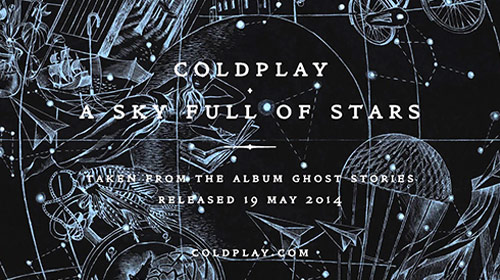 A Sky Full Of Stars / Coldplay